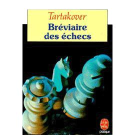 Le bréviaire des échecs de Tartacover
